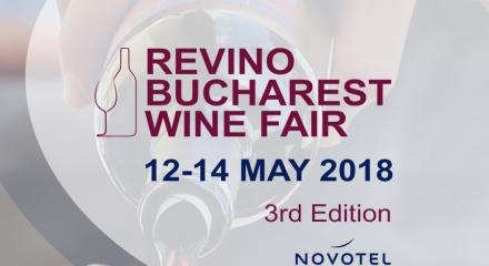 12 - 14 mai 2018, ReVino - Bucharest Wine Fair