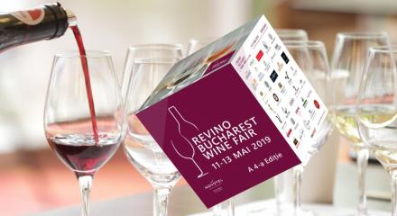 ReVino Bucharest Wine Fair | 11-13 mai 2019 | Ediția a patra