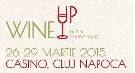 Wine Up - Fair in Transilvania 26 - 29 Martie 2015