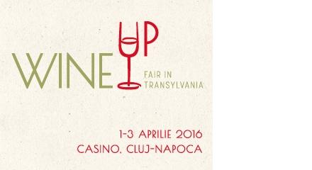 Wine Up, Fair in Transylvania, Cluj-Napoca 2016